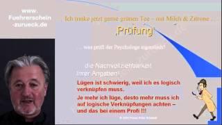 MPU-Seminar Ausschnitt 2 : Lüge & Wahrheit bei der MPU