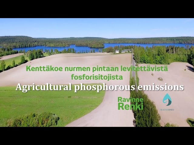 Agricultural Phosphorous Emissions– Maatalouden fosforipäästöt