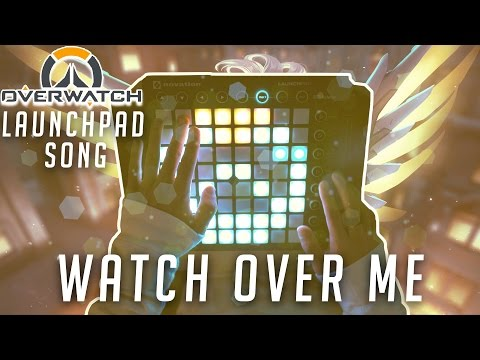 OVERWATCH | Watch Over Me - Original Launchpad Song | J-Kraken