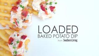 How To Make Loaded Baked Potato Dip | Myrecipes