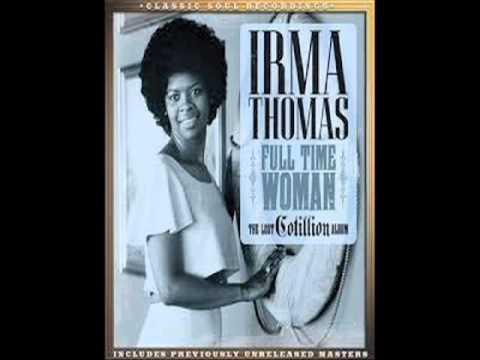 """Irma Thomas - """"Fancy"""""""