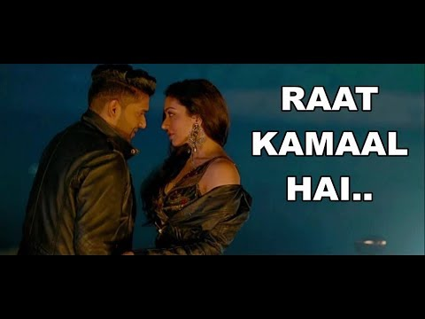Raat Kamaal Hai Guru Randhawa | Khushali Kumar | Tulsi Kumar | Lyrics | New Song | Latest Songs 2018