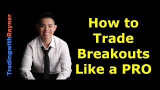 breakout trading how to trade breakouts like a pro