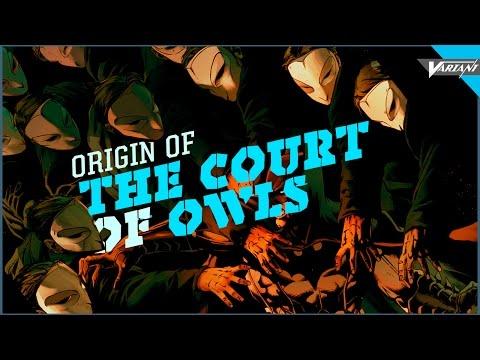Origin Of The Court Of Owls!