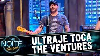 The Noite (25/11/15) - Ultraje toca The Ventures