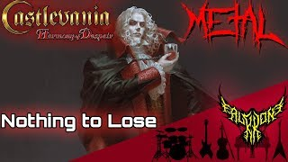 Castlevania - Nothing to Lose 【Intense Symphonic Metal Cover】
