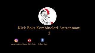 Kick boks kombinasyonları 2 / Kick boxing combinations 2