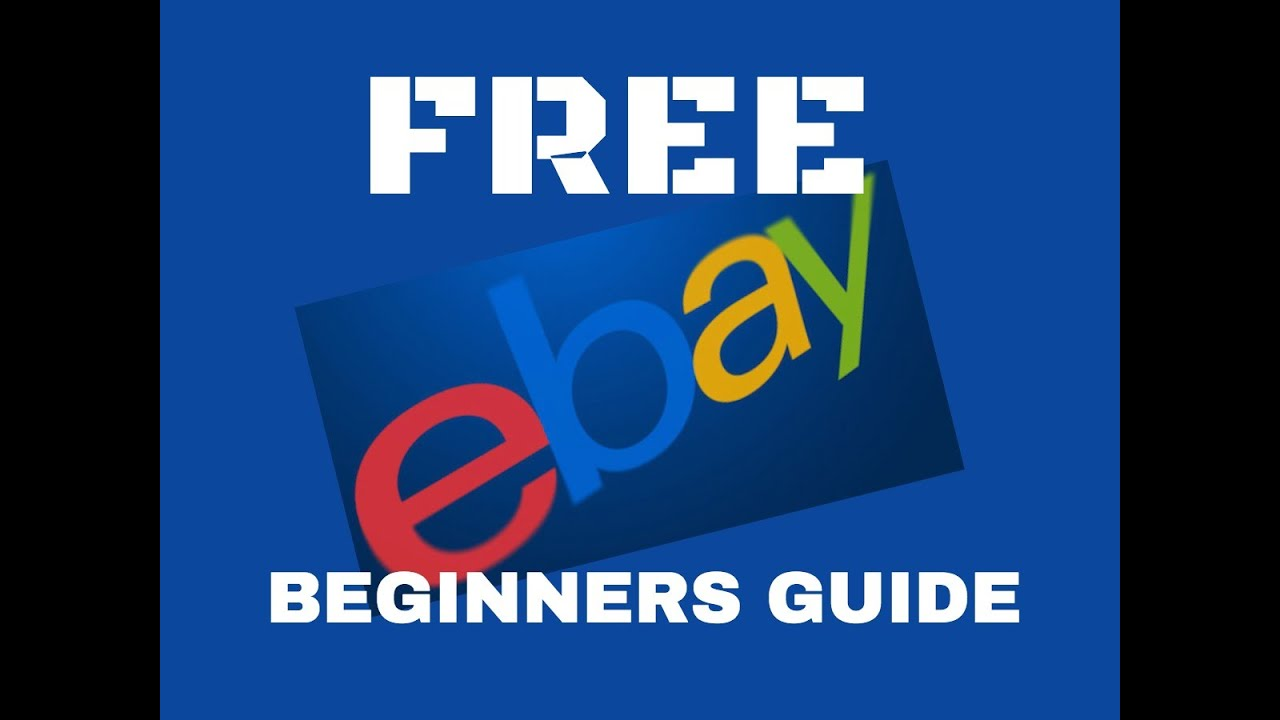 FREE Ebay Dropshipping Beginners Guide - Completely FREE Starter Training Course