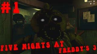 Прохождение Five Nights At Freddy's 3 - СТРАШНЫЕ ТВАРИ [3 Ночи] #1