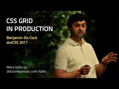 DotCSS 2017 - Benjamin De Cock - CSS Grid In Production