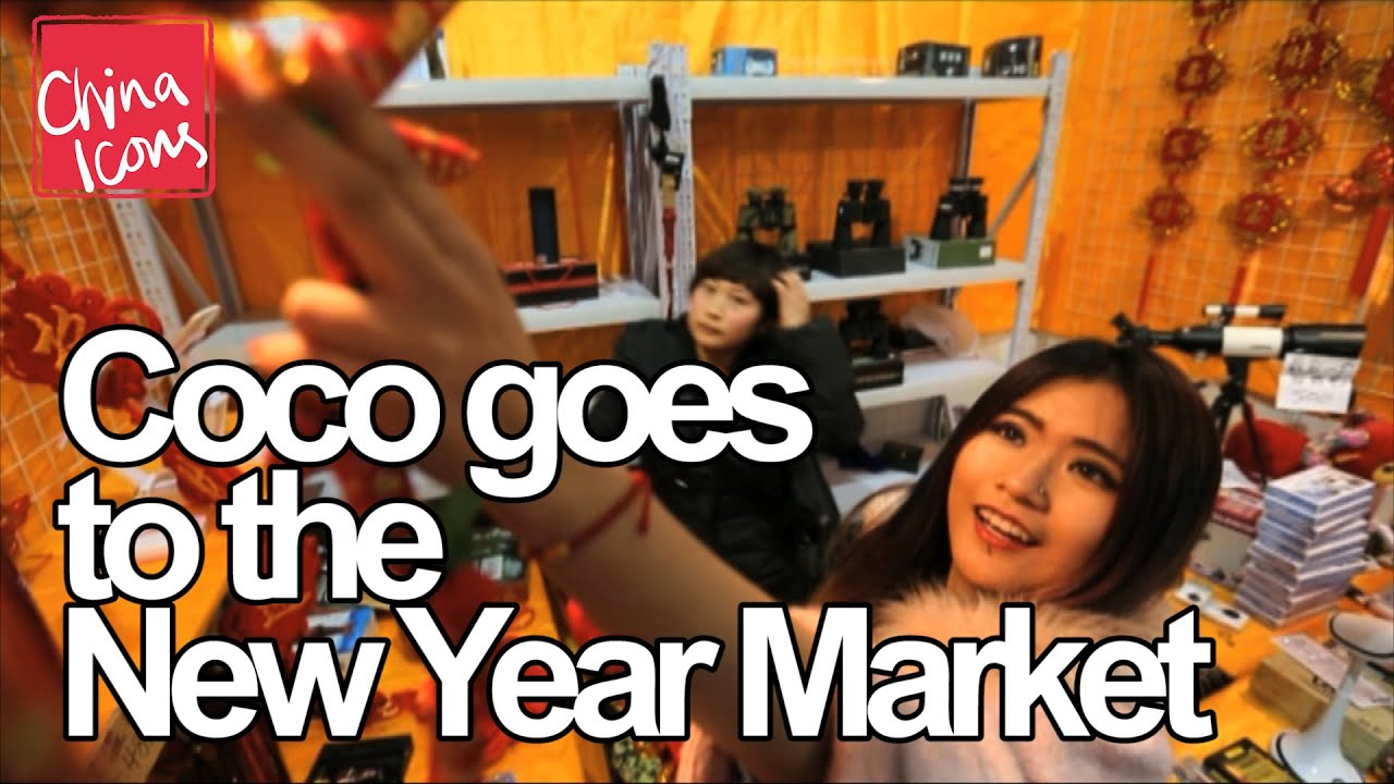 Coco's Chinese New Year Market Adventure in Beijing   A China Icons Video