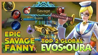 EVOS•OURA Ranked 2 Global Insane Savage with Fanny Just Need 2 Items ~ Mobile Legends