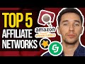 Top 5 Affiliate Networks - Best Affiliate Programs for Beginners 2018