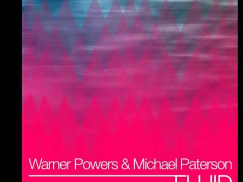 Warner Powers & Michael Paterson - Fluid EP - Clubstream Blue 2012