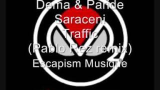 Dema & Paride Saraceni - Traffic (Pablo Rez Remix) On Real Selecta M2O Radio
