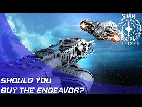 Star Citizen: Should you buy the Endeavor?