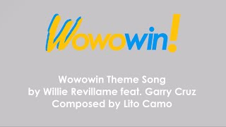 Wowowin Theme Song - Willie Revillame feat. Garry Cruz