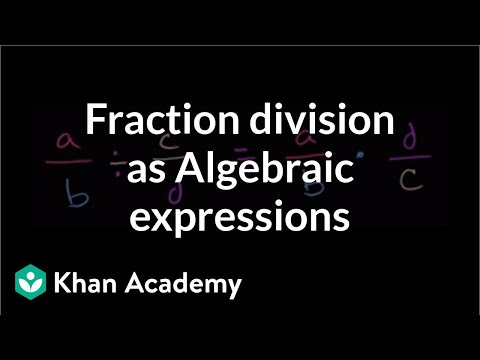 algebraic-expressions-with-fraction-division- -introduction-to-algebra- -algebra-i- -khan-academy