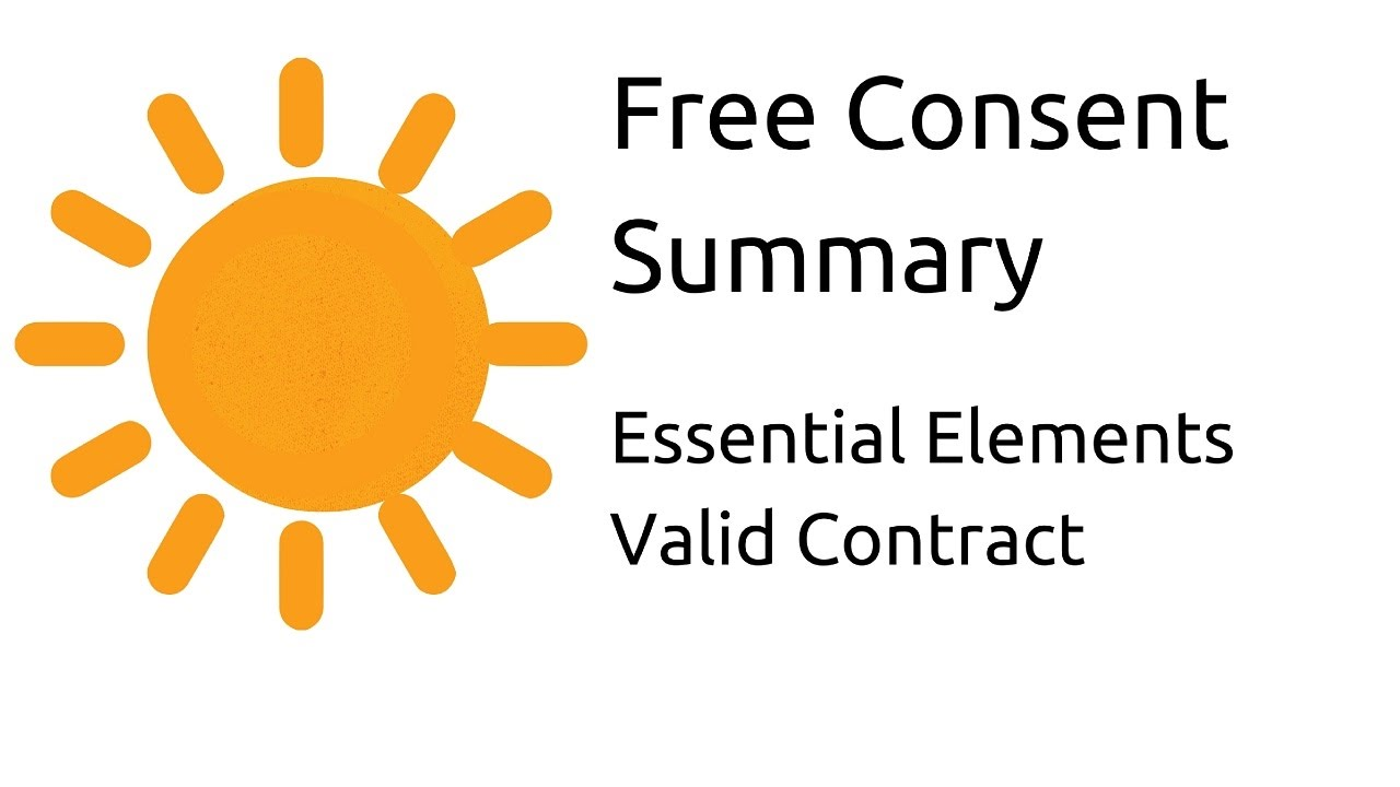 Contract Essential Elements Summary On Free Consent Other Essential Elements  Of A Valid 14