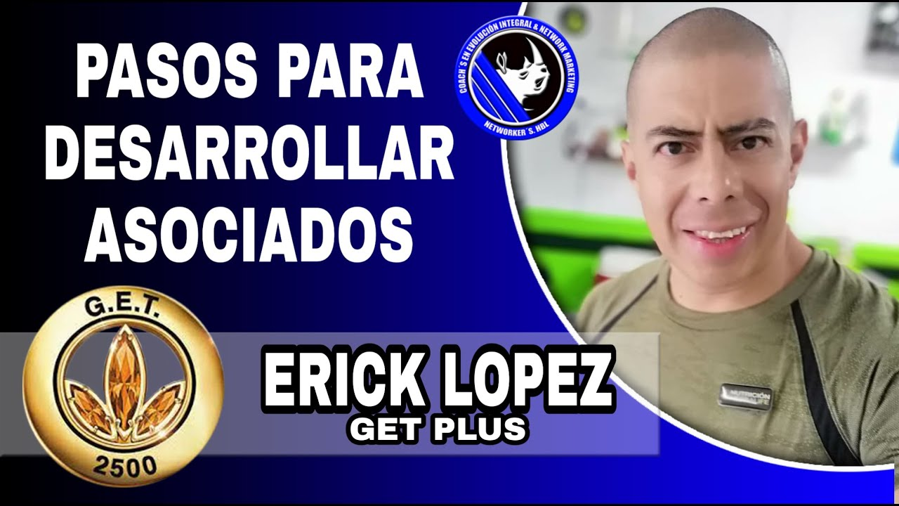 ERICK LOPEZ | Pasos para Desarrollar Asociados