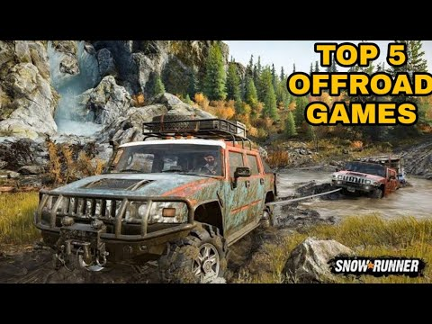 Top 5 Off Road Games For Pc