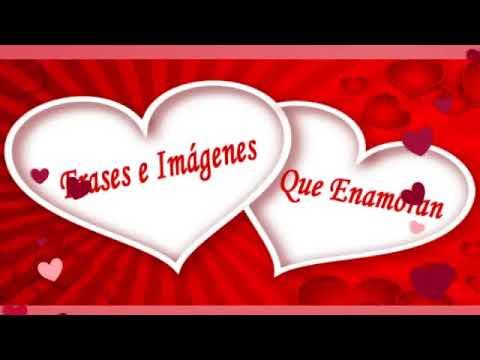Frases Bonitas De Amor Con Imagenes Romanticas Youtube