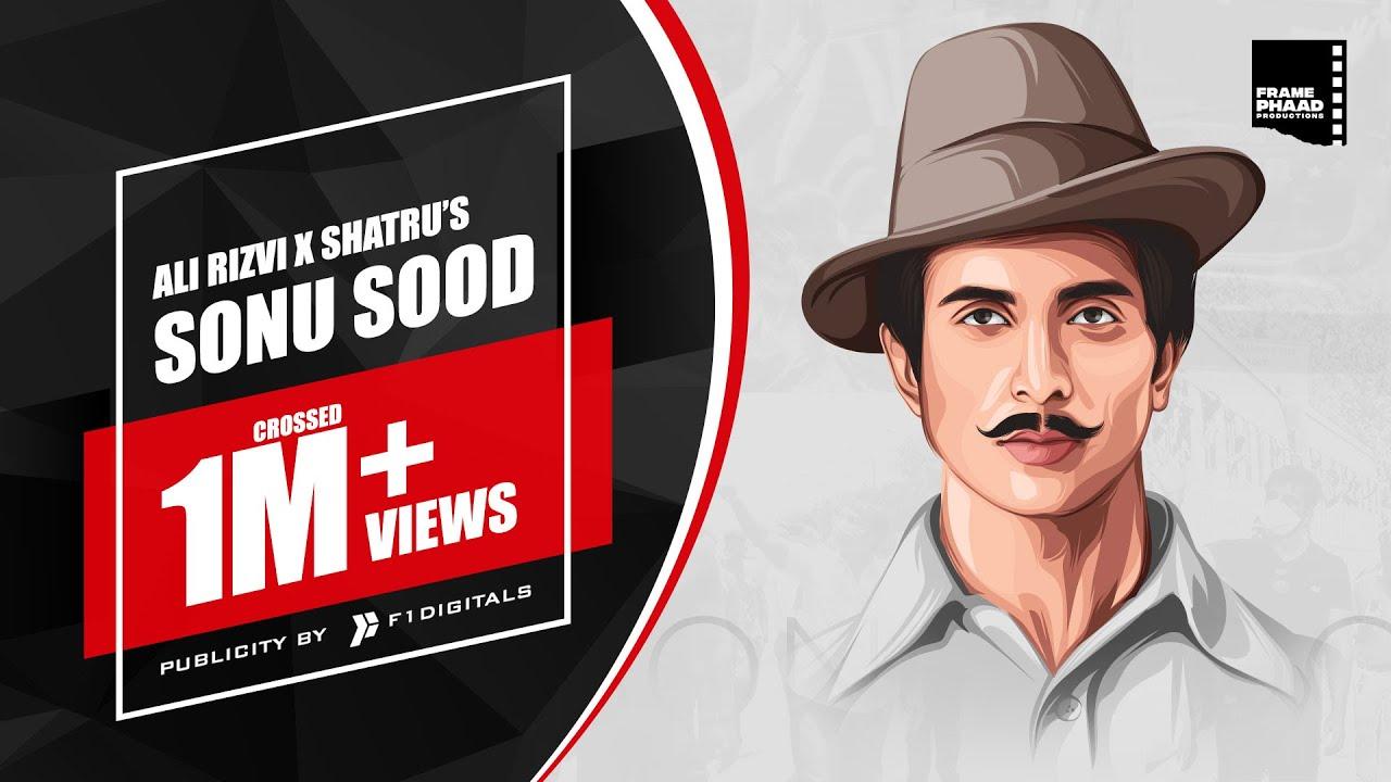 Sonu Sood - Ali Rizvi X Shatru | Frame Phaad Productions | New Song 2020