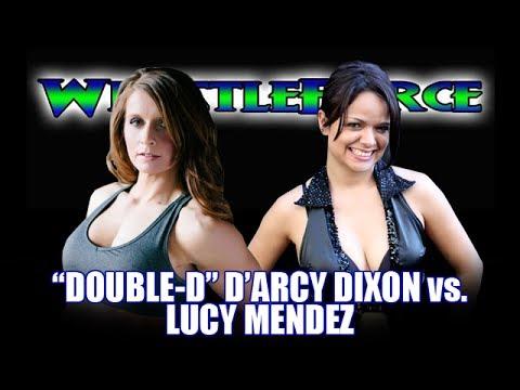 """""""Double-D"""" D'Arcy Dixon vs. Lucy Mendez (WrestleForce; 5-4-2014)"""
