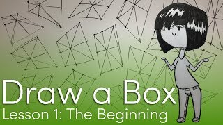 I Want to Learn to Draw! (Draw a Box Lesson 1: Exercises 1, 2, and 3) || Ep. 1