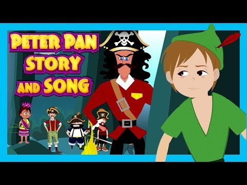 Peter Pan Story and Song For Children    Kids Stories and Songs In English    Learning Kids