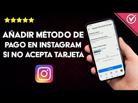 Cómo Agregar o Añadir un Método de pago en Instagram si no Acepta Tarjetas