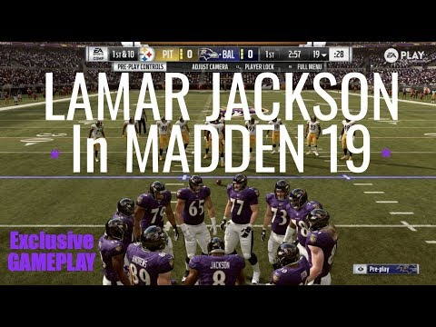 NEW Exclusive Madden 19 Gameplay | Lamar Jackson's Ravens vs Steelers
