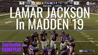 NEW Exclusive Madden 19 Gameplay | Lamar Jackson