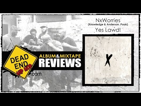 NxWorries - Yes Lawd! Album Review | DEHH