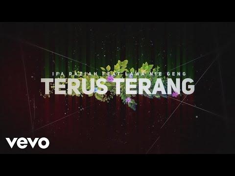Ifa Raziah feat. Lawa Nie Geng - Terus Terang (Lyric Video) ft. Lawa Nie Geng