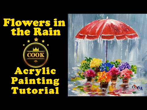 Flowers in the Rain with Ginger Cook - Acrylic Painting Tutorial for Beginners - Cookie Crumbs Live