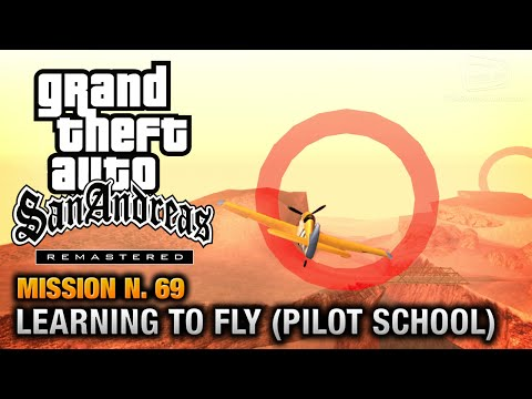 GTA San Andreas Remastered - Mission #69 - Learning To Fly [Pilot School Gold Medals] (X360 / PS3)
