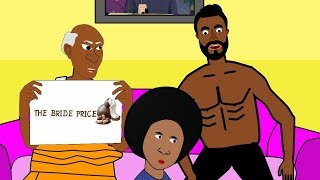 Beauty Is Not Enough Episode 3 The Bride Price MRCALEBTOONS