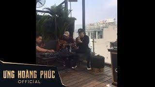 Ưng Hoàng Phúc hát live tập luyện với Guitar cực hay