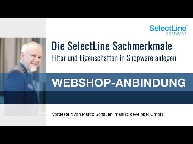 SelectLine Sachmerkmale als Shopware Filter und Eigenschaften hochladen