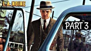 LA Noire Remastered Walkthrough Part 3 - THE DRIVER
