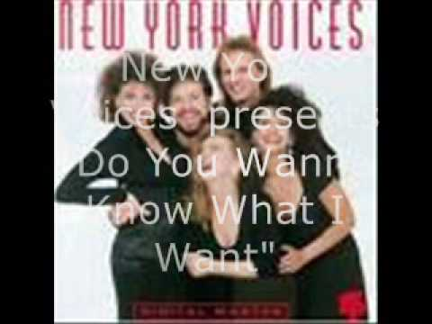 New york voices do you wanna know what i want youtube new york voices do you wanna know what i want stopboris Choice Image