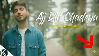 Aaj Din Chadeya Full Song | Karan Unplugged Version |