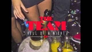 The Team - Tonight It