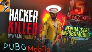 HACKER KILLED DYNAMO GAMING | PUBG MOBILE SEASON 5 NEW HACKER | FULL GAMEPLAY OF A HACKER|UNK Tech