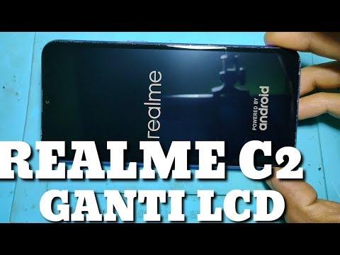 CARA GANTI LCD REALME C2... 💯 % Berhasil
