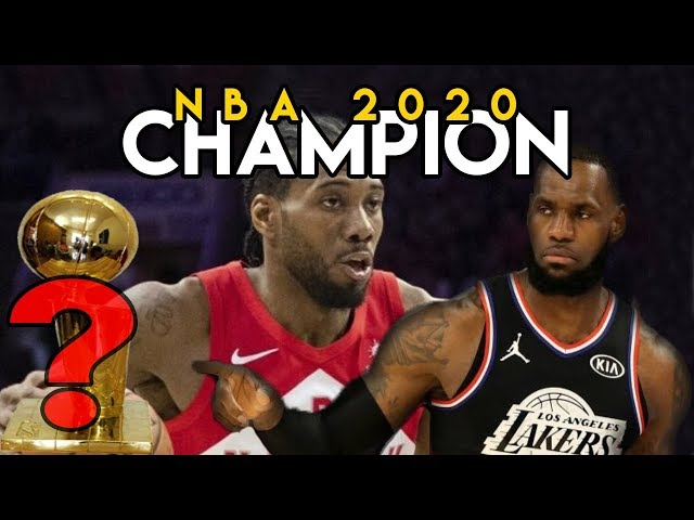 NBA CHAMPION PREDICTION! 2020!