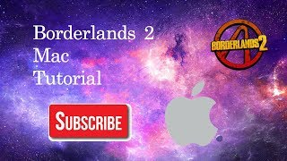 Borderlands 2 Mac Hack Tutorial