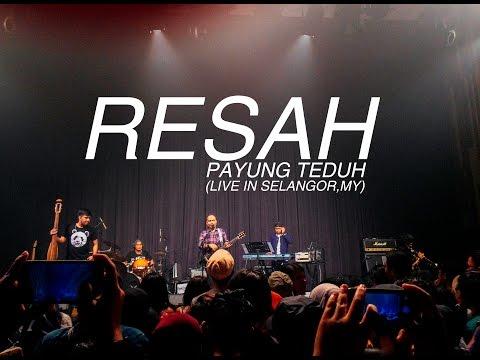 Payung Teduh - Resah (live in Selangor, MY)