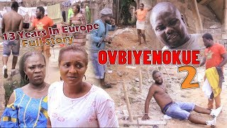 OVBIYENOKUE [13 Years In Europe]  2 - LATEST BENIN MOVIE 2019